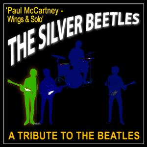 A Tribute to the Beatles 'Paul McCartney - Wings & Solo'