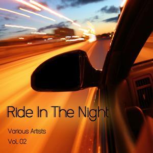 Ride in the Night, Vol. 2