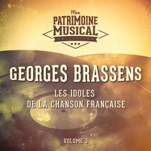 Les idoles de la chanson française : Georges Brassens, Vol. 3