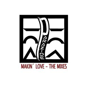 Makin'love - The Mixes