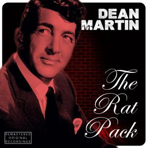 The Rat Pack Masters (Greatest Hits of Dean Martin)