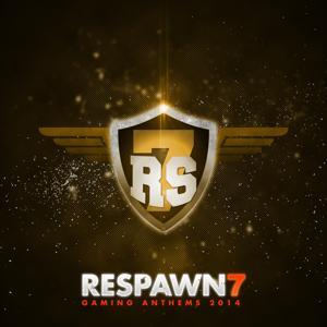 Respawn 7 (Great Gamer Anthems)