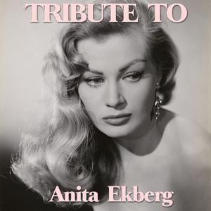 La Dolce Vita: Tribute to Anita Ekberg