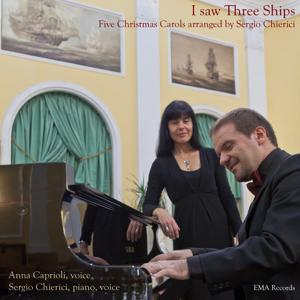I Saw Three Ships (Five Christmas Carols)