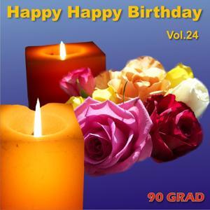 Happy Happy Birthday Vol. 24 (Geburtstagslied Mit Namen)