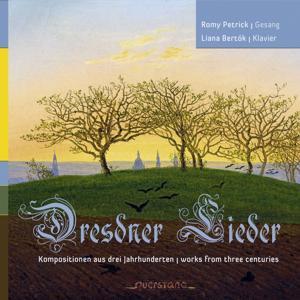 Dresdner Lieder Kompositionen aus drei Jahrhunderten