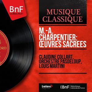 M.-A. Charpentier: Œuvres sacrées (Mono Version)