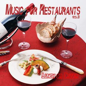 Music for Restaurants, Vol. 2 (Lunch or Dinner)