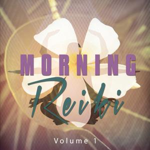 Morning Reiki, Vol. 1 (Spiritual Chill out Moods)