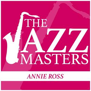 The JAZZ Masters - Annie Ross