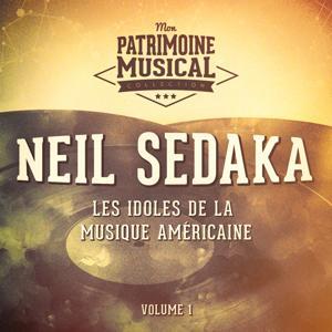 Les idoles de la musique américaine : Neil Sedaka, Vol. 1