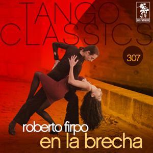 Tango Classics 307: En la Brecha