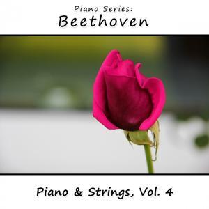 Piano Series: Beethoven (Piano & Strings, Vol. 4)