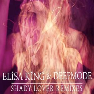 Shady Lover (Remixes)