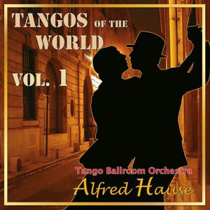Tangos of the World, Vol. 1