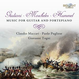 Giuliani & Moscheles & Hummel: Music for Guitar and Fortepiano