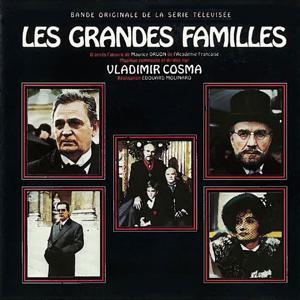 Les grandes familles (Bande originale de la série télévisée de Edouard Molinaro)