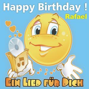 Happy Birthday! Zum Geburtstag: Rafael