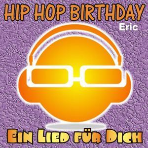 Hip Hop Birthday: Eric