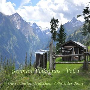 German Folksongs, Vol. 1 / Die Schönsten Deutschen Volkslieder - Teil 1