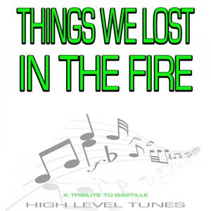 Things We Lost in the Fire (A Tribute to Bastille)