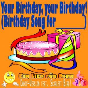 Your Birthday, Your Birthday! Birthday Songs for You