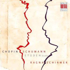 Chopin & Schumann: Etudes