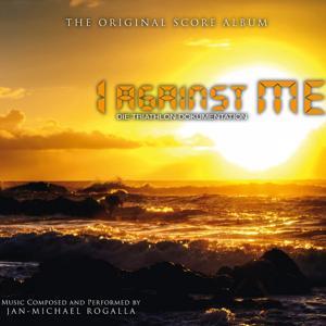 I Against Me (The Original Score Album)