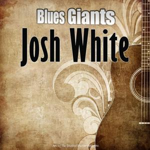 Blues Giants: Josh White