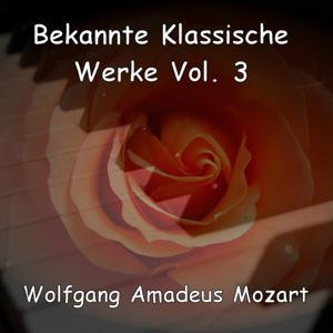 Well-Known Classical Works - Bekannte Klassische Werke - Wolfgang Amadeus Mozart (Volume 3)