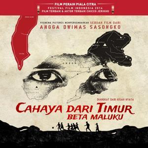 Cahaya Dari Timur (Beta Maluku) (Original Motion Picture Soundtrack)