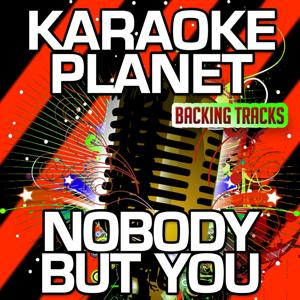 Nobody but You (Karaoke Version) (Originally Performed By Mary J. Blige)