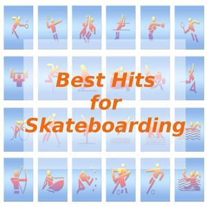 Best Hits for Skateboarding
