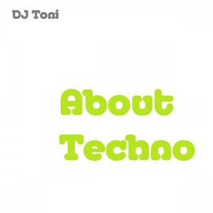 About Techno