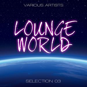 Lounge World, Selection 3