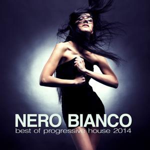 Nero Bianco - Best of Progressive House 2014