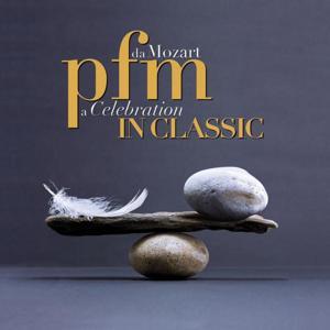 Pfm In Classic - Da Mozart A Celebration