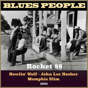Rocket 88 (Blues People 1951)