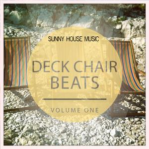 Deck Chair Beats, Vol. 1 (Sunny House Music)