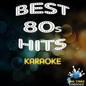 Best 80s Hits (Karaoke Versions)