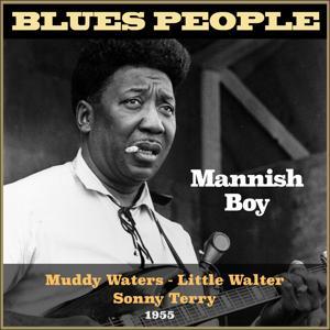 Mannish Boy (Blues People 1955)