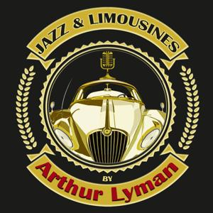 Jazz & Limousines by Arthur Lyman