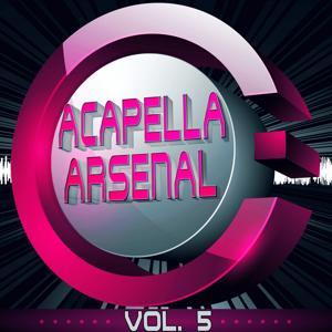 Acapella Arsenal, Vol. 5