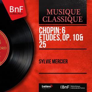 Chopin: 6 Études, Op. 10 & 25 (Mono Version)