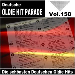 Deutsche Oldie Hit Parade - Die schönsten Deutschen Oldie Hits, Vol. 150