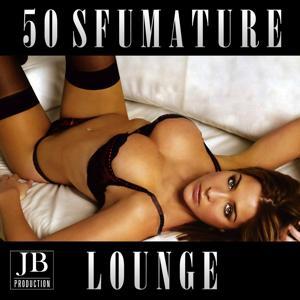 50 Sfumature Lounge Compilation