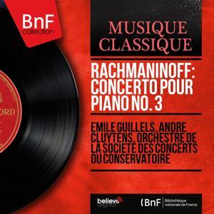 Rachmaninoff: Concerto pour piano No. 3 (Mono Version)