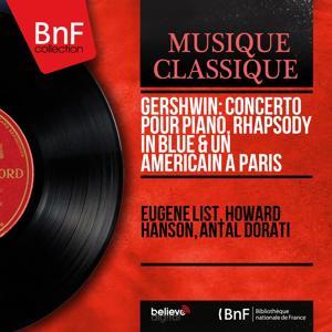 Gershwin: Concerto pour piano, Rhapsody in Blue & Un Américain à Paris (Mono Version)