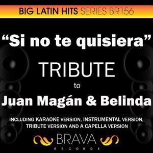 Si no te Quisiera - Tribute to Juan Magan & Belinda - EP