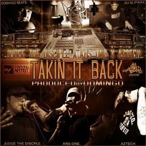Takin It Back (feat. Aztech & Krs-One)